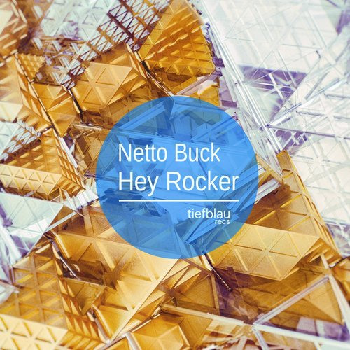 Netto Buck - Hey Rocker [BLV1734485]